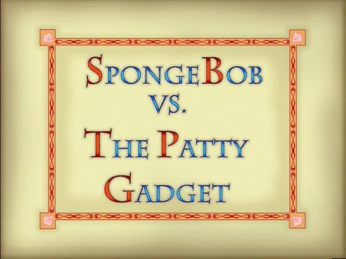 Image result for spongebob vs the patty gadget