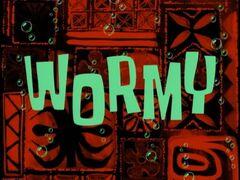 Wormy