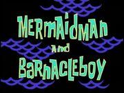 Mermaid Man and Barnacle Boy