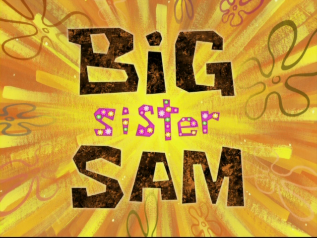 File:Big Sister Sam.png