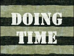Doing Time