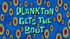 Plankton Gets the Boot