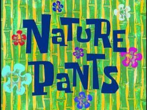 Nature Pants