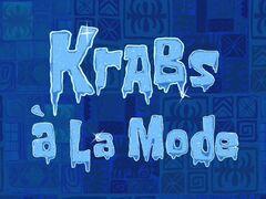 Krabs à la Mode