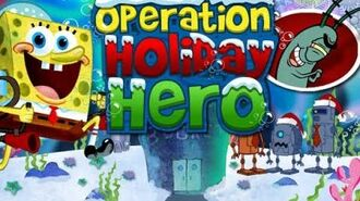 Operation Holiday Hero - SpongeBob SquarePants