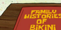 Family Histories of Bikini Bottom