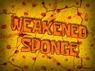 Weakened Sponge