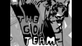 """THE GO! TEAM """"We Just Won't Be Defeated"""""""