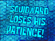 Squidlosepatience