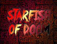 A Starfish of Doom