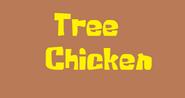 Tree Chicken