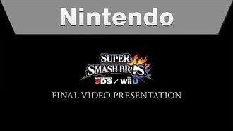 Super Smash Bros. for Nintendo 3DS and Wii U - Final Video Presentation
