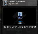 Guard Spawner