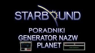 STARBOUND PORADNIKI GENERATOR NAZW PLANET
