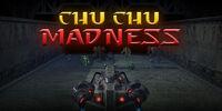 Chu Chu Madness