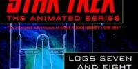 Star Trek Logs Seven and Eight