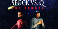 Spock vs. Q: The Sequel