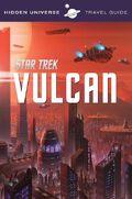 Hidden Universe Travel Guide Vulcan
