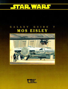 Galaxy Guide 7 Mos Eisley