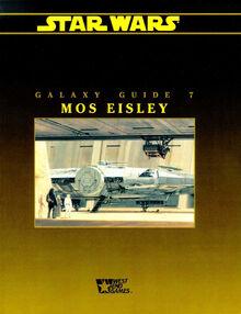 Galaxy Guide 7 Mos Eisley