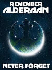 Remember Alderaan poster