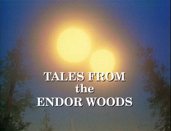 File:Tales from the Endor Woods opening titles.jpg