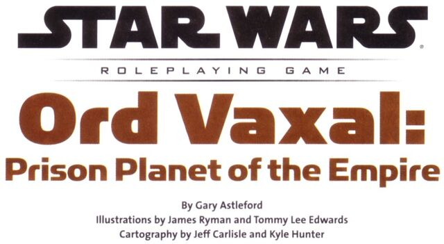 File:Ord Vaxal Prison Planet of the Empire2.jpg