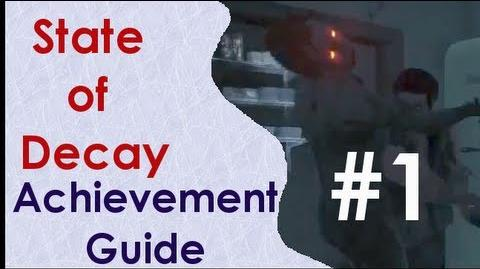"State of Decay ""Gotta Enjoy the Little Things"" Achievement Guide w Commentary"