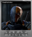 Batman Arkham Origins Foil 5