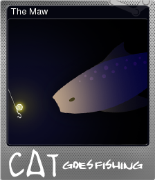 Cat Goes Fishing The Maw Steam Trading Cards Wiki