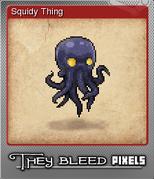 TBP SquidyThing Small F