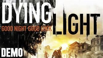 Dying Light - Demo Fridays