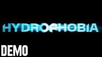 Hydrophobia - Demo Fridays
