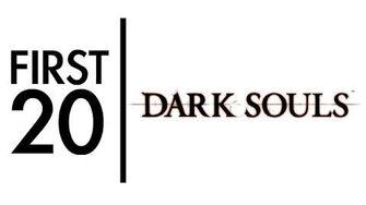 Dark Souls - First20