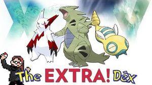 Zangoose, Tyranitar, Dunsparce! The ExtraDex 2