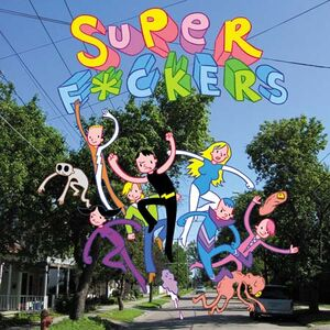 Superf-ckers lg