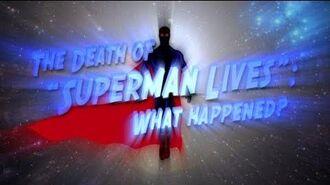 """The Death of Superman Lives What Happened?"" Teaser Trailer"