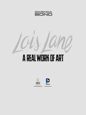 Lois Lane Real Work of Art