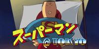 Superman of Tokyo