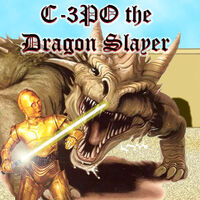 C3PO the Dragon Slayer