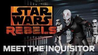 Star Wars Rebels Meet the Inquisitor, the Empire's Jedi Hunter