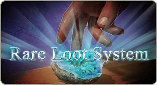 Rare loot system 500x270