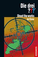 Shoot the Works - Im Visier