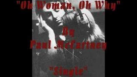 Paul McCartney:Oh Woman, Oh Why