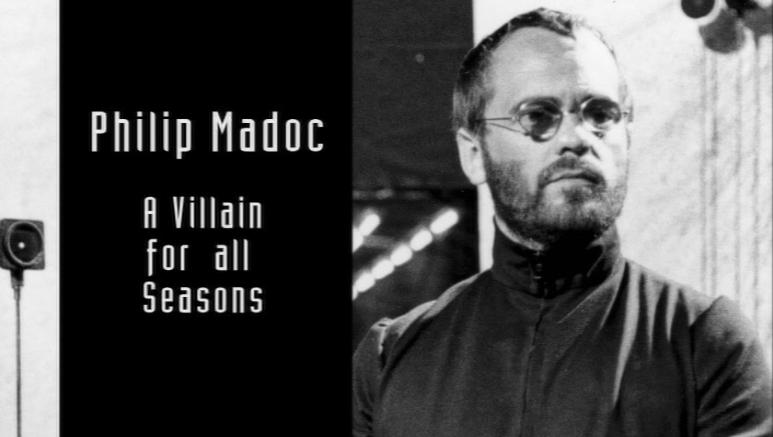 Philip Madoc - A Villain for all Seasons