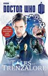 Tales of trenzalore