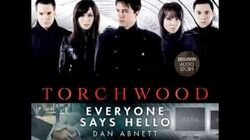 Torchwood Everyone Says Hello