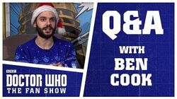 Q&A With Ben Cook - Doctor Who The Fan Show