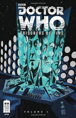 Prisoners of Time Volume 1