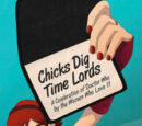 Chicks Dig Time Lords: A Celebration of Doctor Who by the Women Who Love It